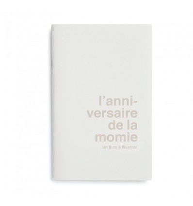"Livre à illustrer ""L'anniversaire de la momie"" Superéditions"