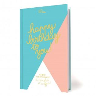 Cahier d'anniversaire à remplir - Minus éditions