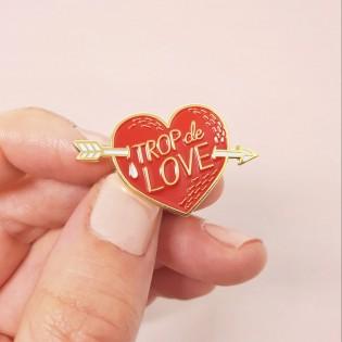 "Pin's émaillé coeur ""Trop de love"" - Lolita Picco"