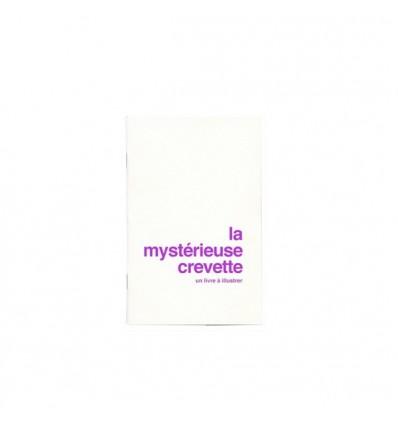 "Livre à illustrer ""La mystèrieuse crevette"""