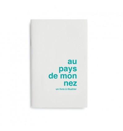 """Livre à illustrer """"Au pays de mon nez"""""""